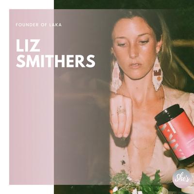 Liz Smithers | Founder of LAKA