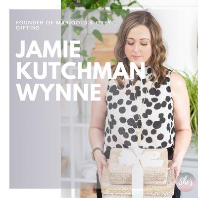 Jamie Kutchman Wynne - Founder of Marigold & Grey™ Gifting