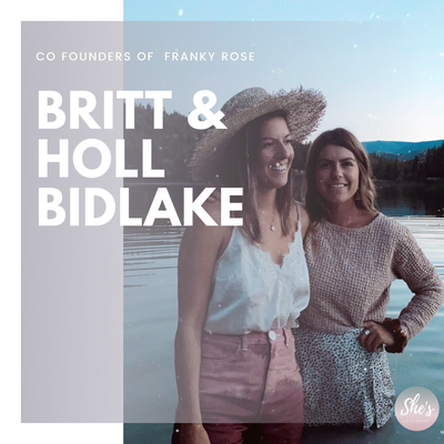 Britt & Holl Bidlake | Co Founders of Franky Rose