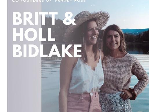 Britt & Holl Bidlake | Co Founders of Franky Rose