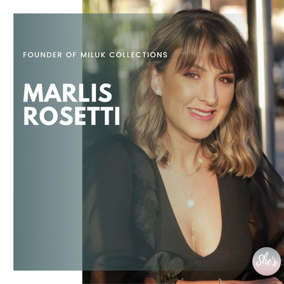 Marlis Rosetti- Founder of Miluk Collections