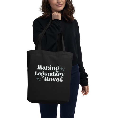 Making Legendary Moves Tote