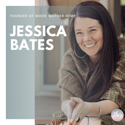 Jessica Bates | Founder of Moon Mother Hemp Company