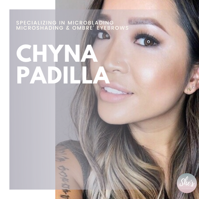 Chyna Padilla   SPECIALIZING IN MICROBLADING MICROSHADING & OMBRE' EYEBROWS