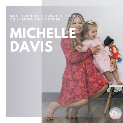 Michelle Davis  MBA   Founder & Owner of GIGIL   Chief Marketing Officer