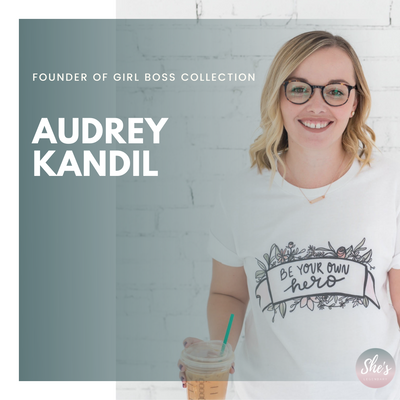 Audrey Kandil -  Founder of Girl Boss Collection