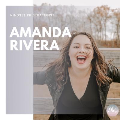 Amanda Rivera | Mindset PR Strategist