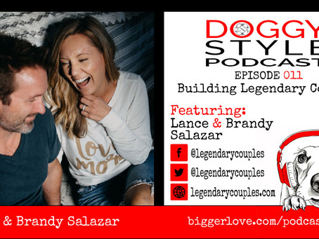 011: Building Legendary Couples With Lance and Brandy Salazar