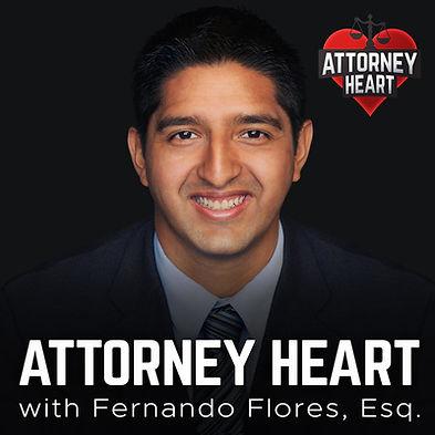 Fernando-FLores-attorney-heart-podcast.j