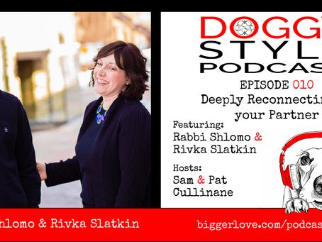 010: Leveling Up Relationships Through IMAGO Therapy with Rabbi Shlomo and Rivka Slatkin