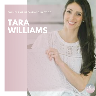 Tara Williams | Founder of Dreamland Baby
