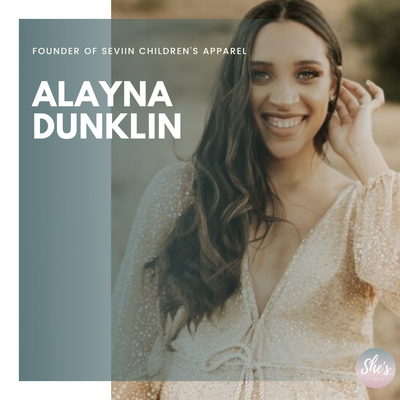 Alayna Dunklin | Founder of Seviin Children's Apparel