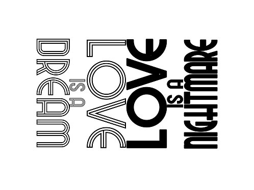Love is a Dream|Love is a Nightmare