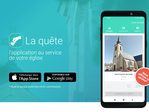 La quête, un site et une application au service de votre église.