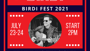 Exciting New Events, BIRDI Fest 2021 Lineup and Summer Menu Updates!