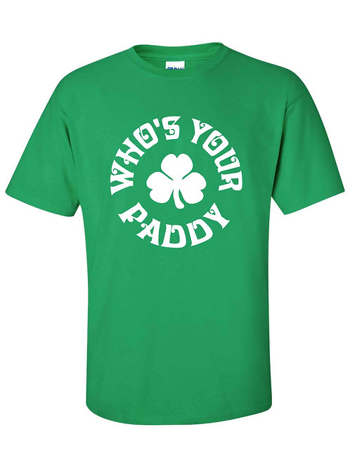 Who's your Paddy T-Shirt