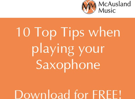 Top Ten Tips to instantly improve your saxophone playing