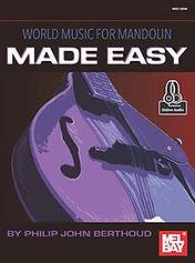 World Music for Mandolin Made Easy by Philip John Berthoud
