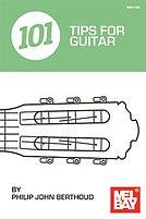 101 Tips for Guitar by Philip John Berthoud