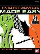 Irish Music for Mandolin Made Easy by Phil Berthoud