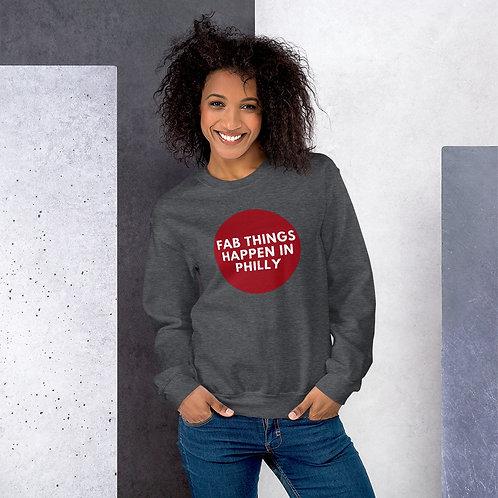 Circle Fab Things Happen in Philly Unisex Sweatshirt
