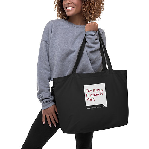 Quote Fab Things Happen in Philly Large organic tote bag