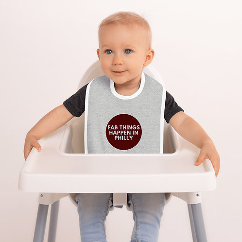 Circle Fab Things Happen in Philly Embroidered Baby Bib