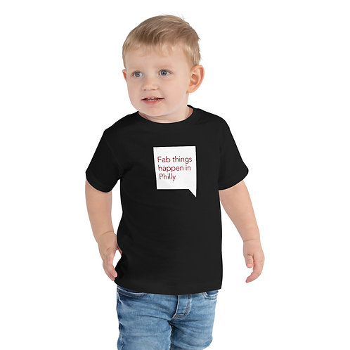 Quote Fab Things Happen in Philly Toddler Short Sleeve Tee