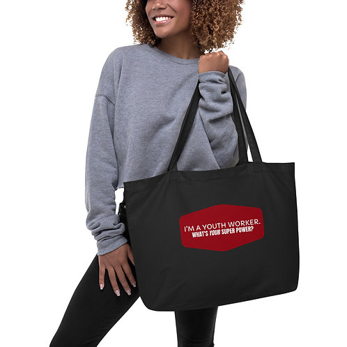 I'm a Youth Worker. What's Your Super Power? Large organic tote bag
