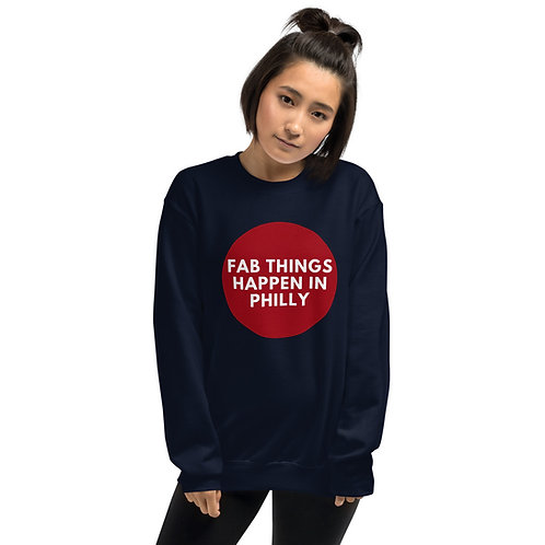 Circle Fab Things Happen in Philly Unisex Sweatshirt