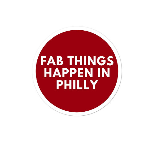 Circle Fab Things Happen in Philly Bubble-free stickers