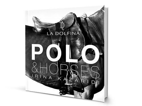 THE BOOK OF ART PHOTOGRAPHS POLO&HORSES BY IRINA KAZARIDI