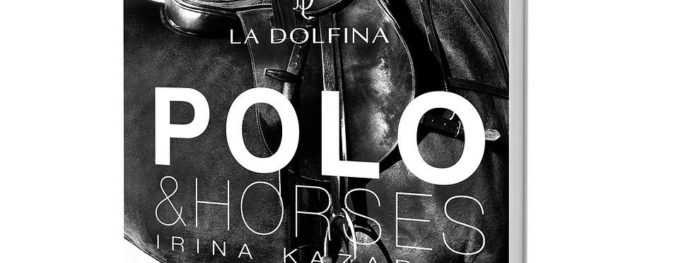 THE BOOK OF ART PHOTOGRAPHS POLO&HORSES BY IRINA KAZARIDI