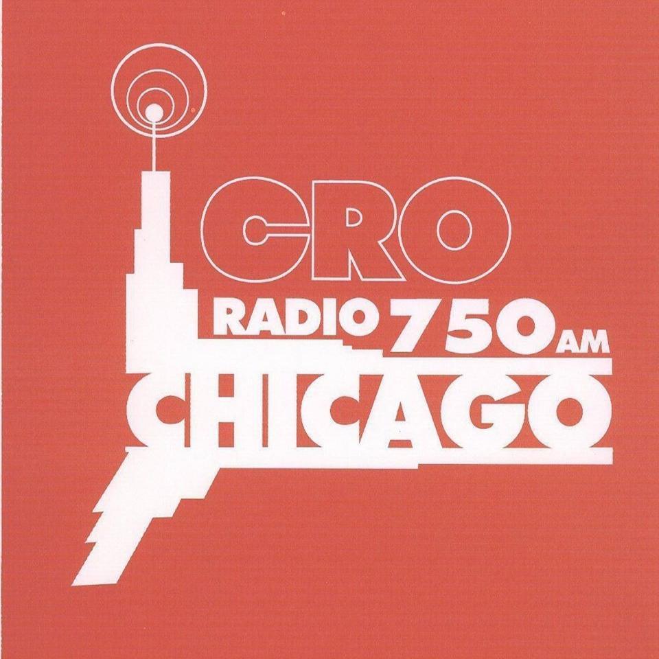 CRO Radio 750am Chicago