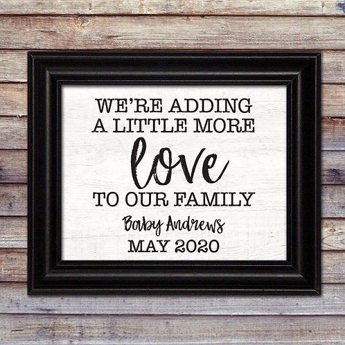 Adding A Little More Love Pregnancy Announcement