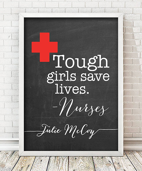 Nurses Tough Girls Print