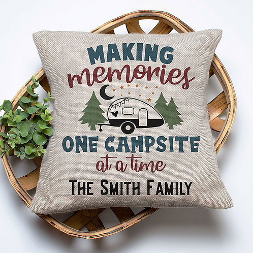 Personalized Making Memories One Campsite At A Time Pillow