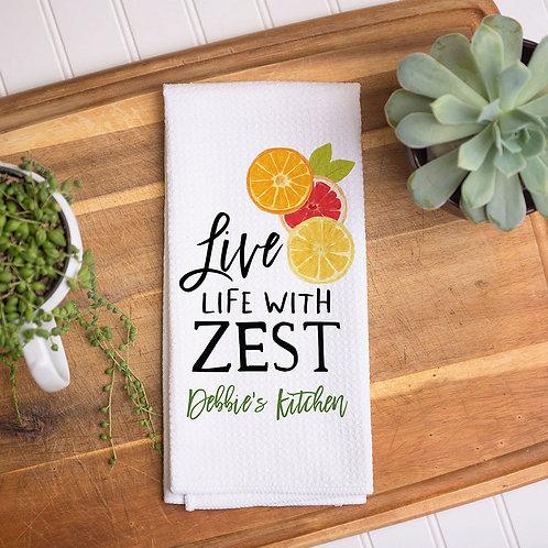 live life with zest kitchen towel