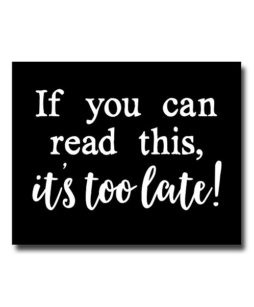 If You Can Read This It's Too Late Wedding Print