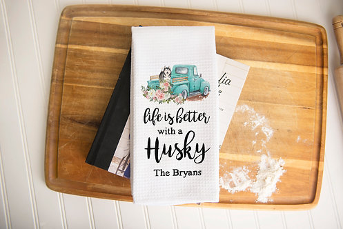 life is better with a husky kitchen towel