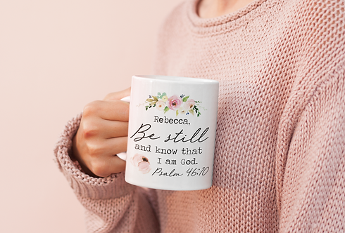 Personalized Be Still and Know That I am God Mug