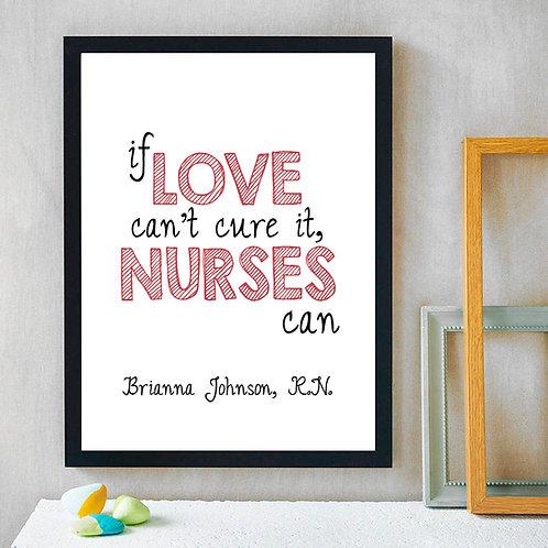 Love Nurse Print