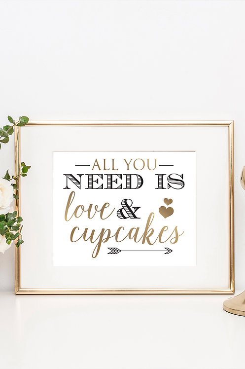 All You Need Is Love And Cupcakes Wedding Print