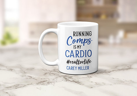 Personalized Running Comps Is My Cardio Realtor Mug