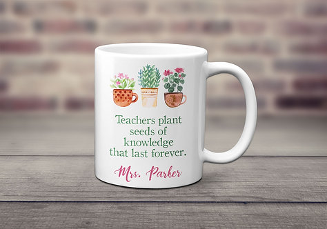 Teachers Plant Seeds Of Knowledge Personalized Mug