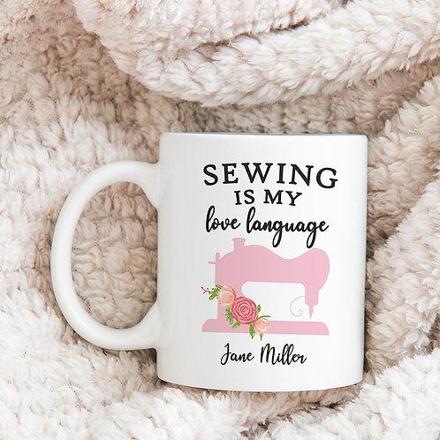 sewing is my love language coffee mug