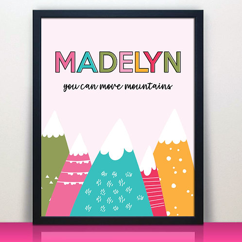 Personalized You Can Move Mountains Print