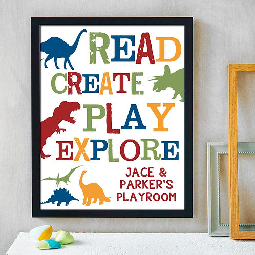 Personalized Read Create Play Explore Dinosaur Print