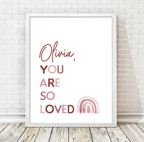 you are so loved rainbow print for girls room