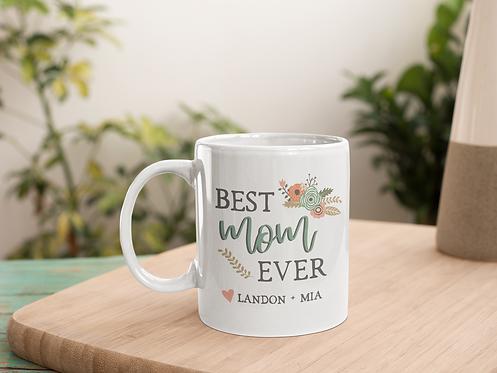 Best Mom Ever Personalized Mug